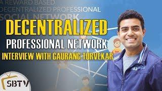 Gaurang Torvekar - Indorse: A Decentralized Professional Network