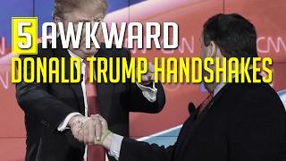 5 AWKWARD Donald Trump handshakes