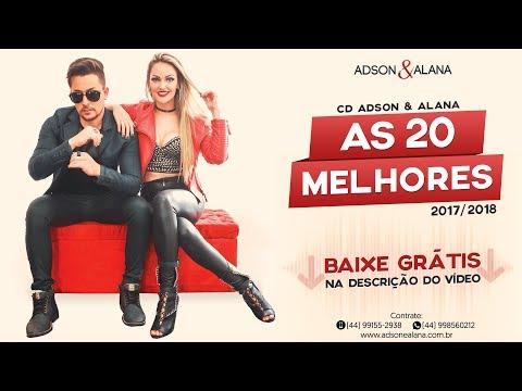 Adson e Alana - AS 20 MELHORES 2018 - Lançamento Sertanejo Eletronico #Remix #Sertanejo