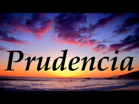 Prudencia, significado y origen del nombre