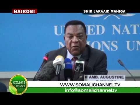 SHIR JARAA'ID HON: AMB AUGUSTINE P. MAHIGA  NAIROBI 25 05 2012