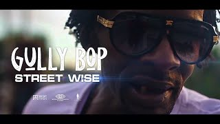 Gully Bop - Street Wise - Official Music Video @PantaSonFilms