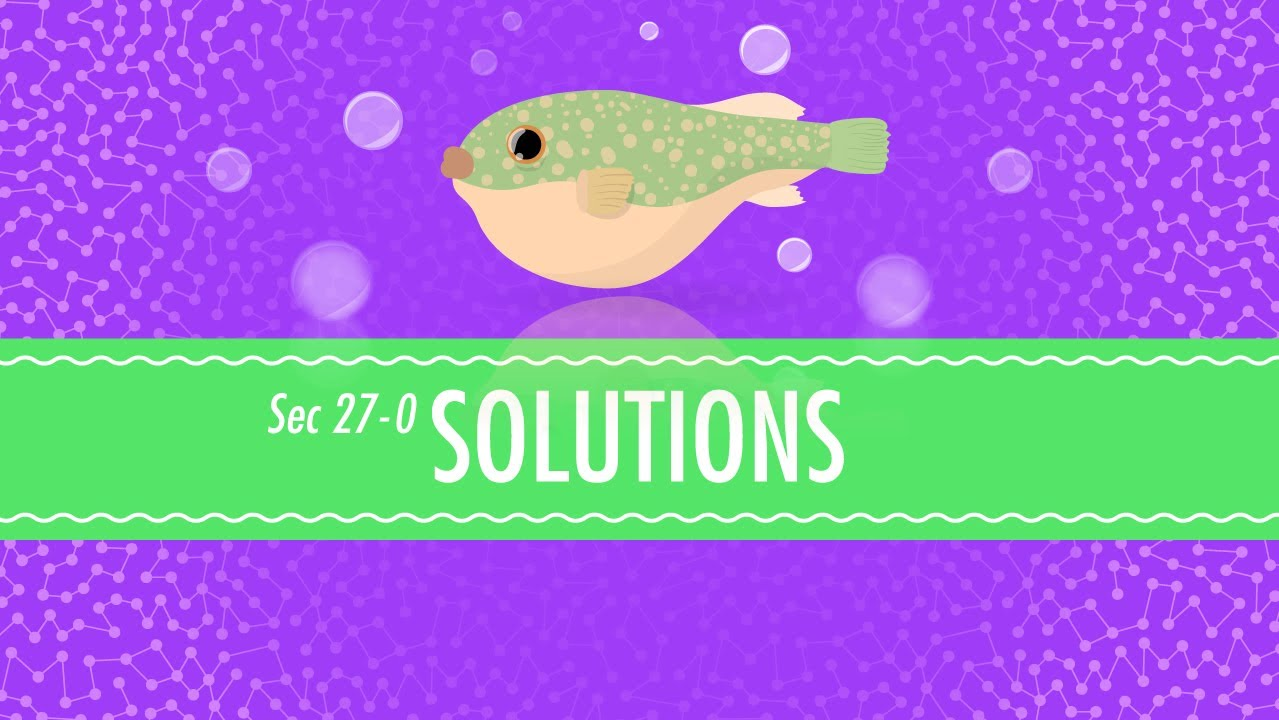 Solutions: Crash Course Chemistry #27 - YouTube