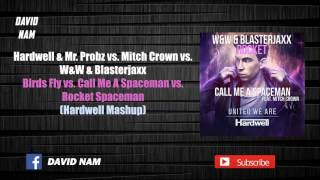 Download Birds Fly vs. Call Me A Spaceman vs. Rocket Spaceman (Hardwell Mashup/Closing Edit) MP3 song and Music Video