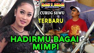 """Download HADIRMU BAGAI MIMPI """"Merdunya"""" Anisa Rahma NEW PALLAPA 2019 CURUG SEWU (Cip. Fauzi Bima)"""