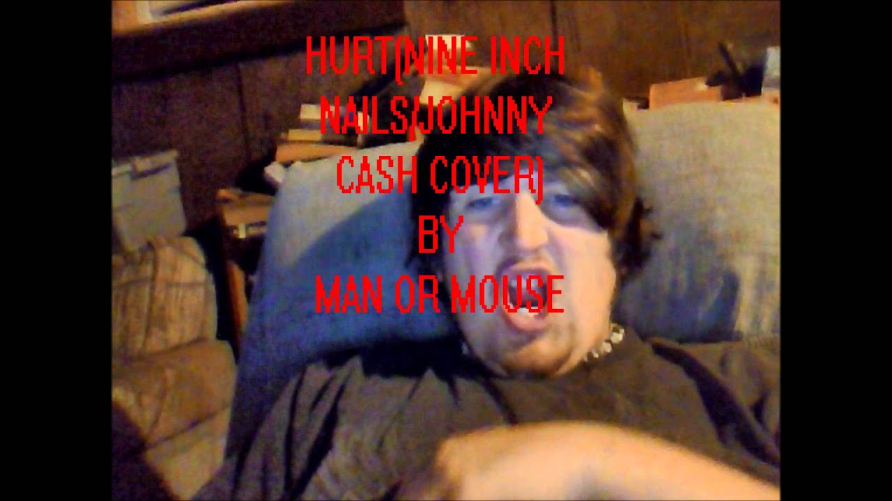 Hurt(Nine Inch Nails Johnny Cash cover) - YouTube
