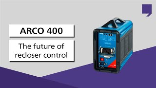 arco 400 the future of recloser control testing