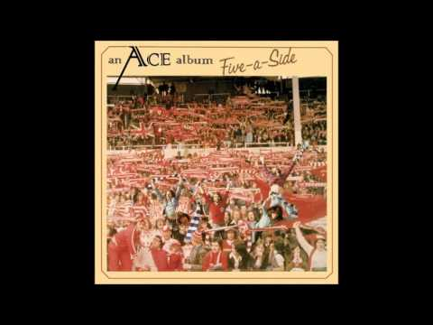 Ace - Know How It Feels