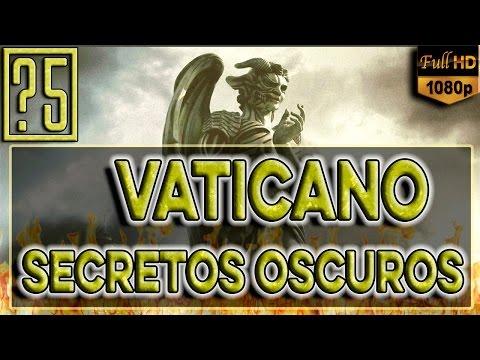 Iglesia Católica: Los 5 Secretos más oscuros del Vaticano que jamás deberías saber from YouTube · Duration:  11 minutes 34 seconds