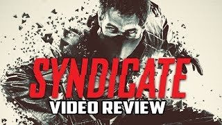 Syndicate Retrospective Review - Gggmanlives