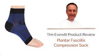 Tim Everett Discusses the Compression Sock for Plantar Fasciitis