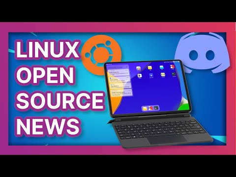 THIS TABLET RUNS LINUX?! Microsoft Won't buy Discord, and GUI Linux apps on Windows - Linux News