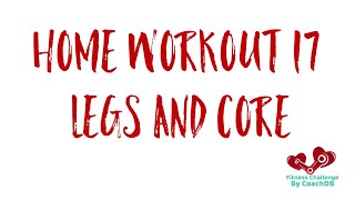 Home Workout 17: Legs and Core