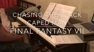 Final Fantasy VII - Chasing the Black Caped Man piano