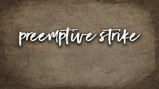 Preemptive Strike | Pastor Don Young