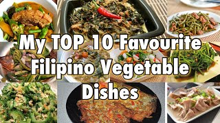 MY TOP 10 FAVOURITE FILIPINO VEGETABLE DISHES  PINOY VEGETABLE DISHES  Pepperhonas Kitchen