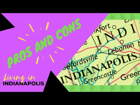 pros-and-cons:-living-in-indianapolis-indiana