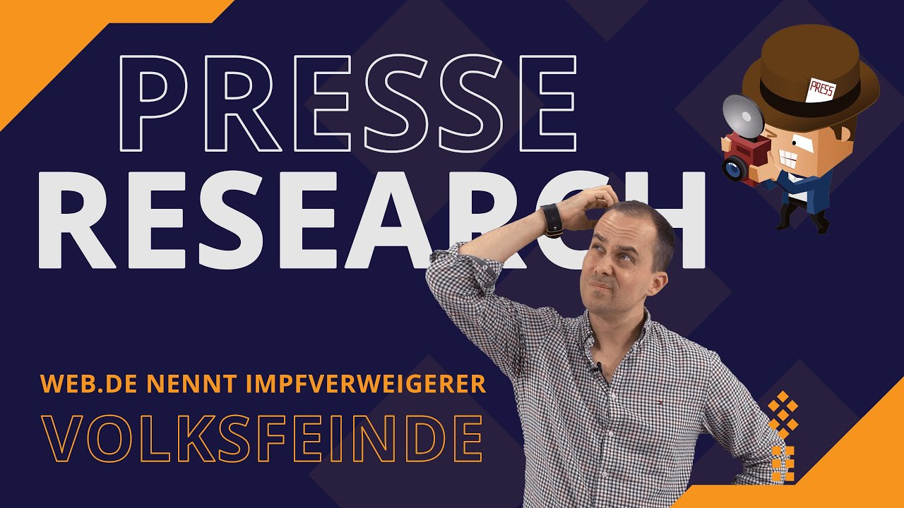 #PRESSE #RESEARCH - WEB.DE nennt Impfverweigerer #VOLKSFEINDE