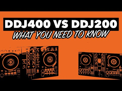Pioneer DDJ 200 vs DDJ 400 - What you need to know!