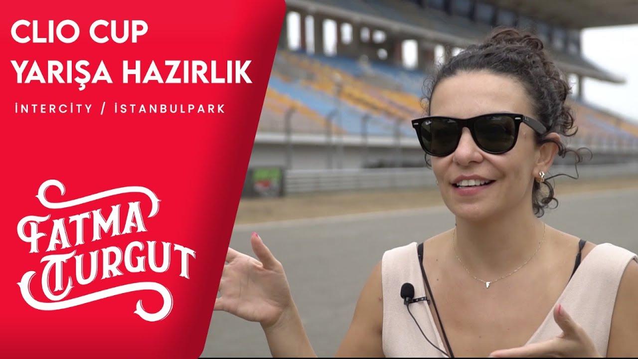 ARABA YARIŞI YAPTIM! - CLIO CUP YARIŞINA HAZIRLIK | Fatma Turgut #InterCityIstanbulPark