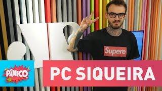 Baixar PC Siqueira - Pânico - 20/02/18