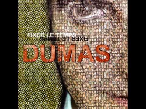 Dumas - Sur tes lèvres