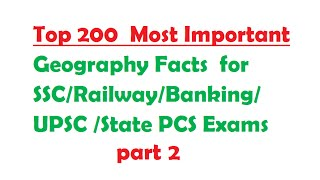 Top 200 Geography Facts for SSC-Railway-Banking-UPSC -PCS Exams part 2