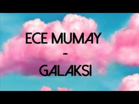 Ece Mumay - Galaksi (Lyrics/Şarkı Sözleri)