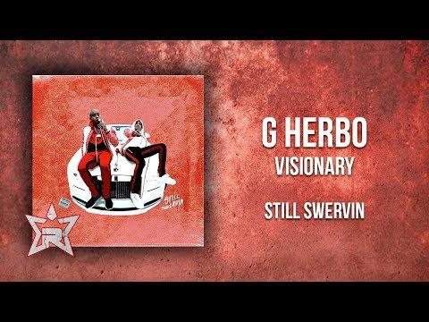 G Herbo - Visionary (Still Swervin)