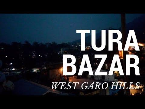 Tura Bazaar West Garo Hills