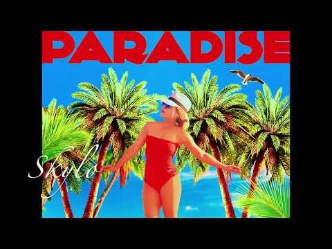 SKYLO - PARADISE (RADIO EDIT)