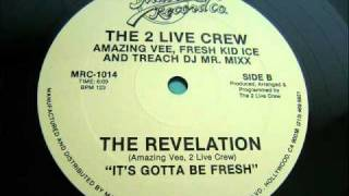 Watch 2 Live Crew Revelation video