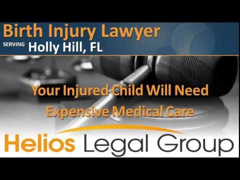 Holly Hill Birth Injury Lawyer & Attorney - Florida