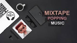 Gambar cover MIXTAPE POPPING MUSIC ( DJ MANO PIM)