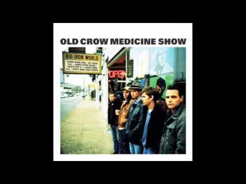 old crow medicine show my good gal