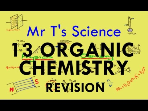 Year 13 Organic Chemistry Revision