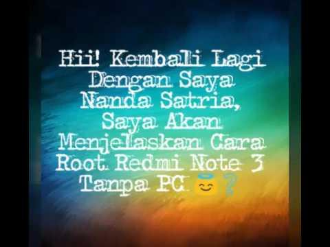 Cara Root Redmi Note 3 Tanpa PC - YouTube