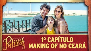 Assista ao Making Of do primeiro capítulo | As Aventuras de Poliana