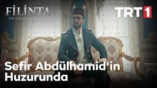 Filinta 55. Bölüm - Sultan Abdülhamid'in Almanya Sefiri ile Konuşması
