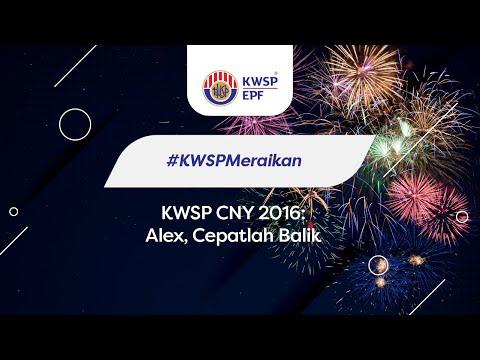 Video CNY KWSP 2016 - Alex, Cepatlah Balik