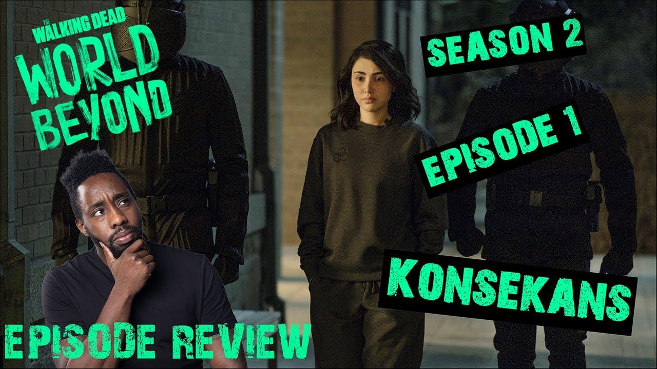 Download The Walking Dead World Beyond Review   Season 2 Episode 1 - 'Konsekans'