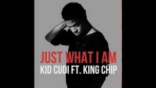 Kid Cudi - Just What I Am (ft. King Chip) NEW HD LYRICS