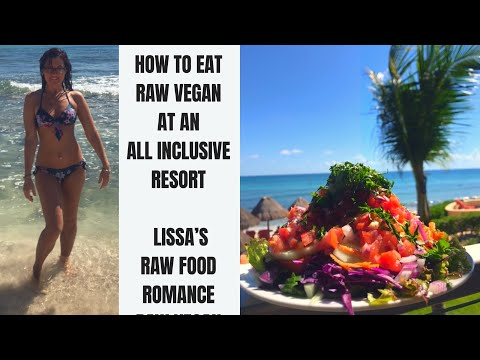 HOW TO EAT RAW VEGAN AT AN ALL INCLUSIVE RESORT || VACATION WEIGHT LOSS MOTIVATION