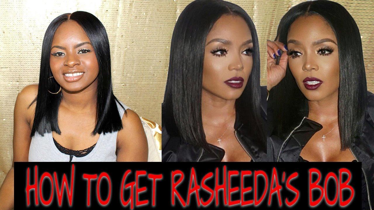 How To Get Rasheeda From Love Hip Hop Atlanta Long Bob Youtube