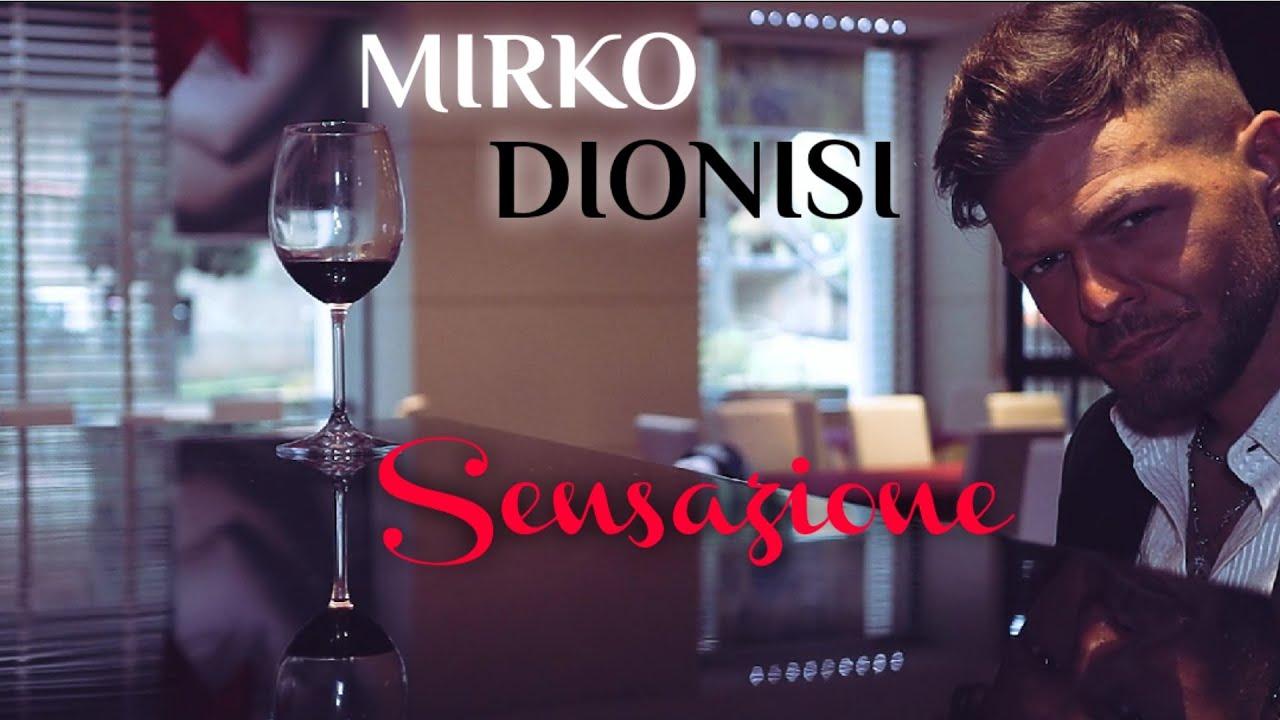 Mirko Dionisi - Sensazione (Ufficiale 2020)