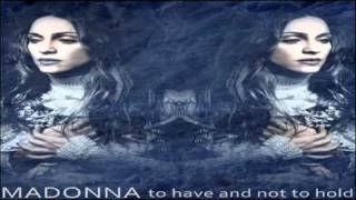Madonna To Have And Not To Hold (Rap In The Medley Edit)