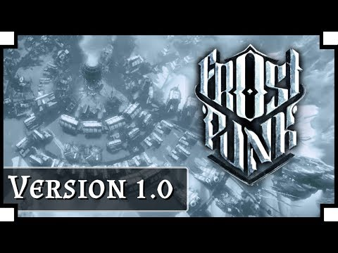 Frostpunk - (Colony Building / Survival Game)