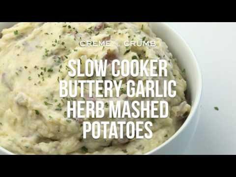 Slow Cooker Buttery Garlic Herb Mashed Potatoes
