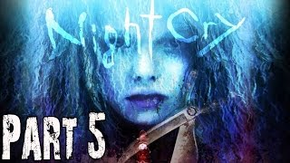Nightcry Gameplay Walkthrough Part 5 - No Commentary FULL GAME
