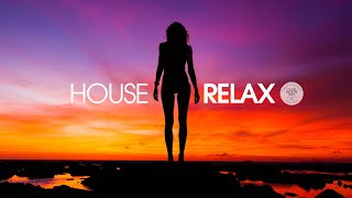 House Relax 2019 (New & Best Deep House Music | Chill Out Mix #20)